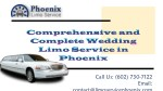 Comprehensive and Complete Wedding Limo Service Phoenix