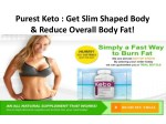 Purest Keto : Best Supplement To Reduce Weight Effectively