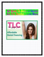 No Need To Avoid A Doctor, Go For Dental Loan Now