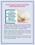 A Pillow Designed to Maintain Good Health - Bamboo Memory Foam Pillow