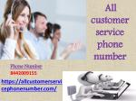 All customer service phone number - All customer care number