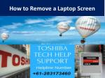 How to Remove a Laptop Screen