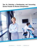 Tips For Selecting A Bookkeeping And Accounting Service Provider For Women Entrepreneurs