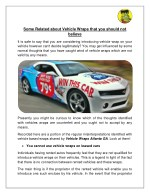 Some Related About Vehicle Wraps that you should not Believe