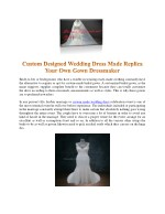 Custom Designed Wedding Dress Made Replica Your Own Gown