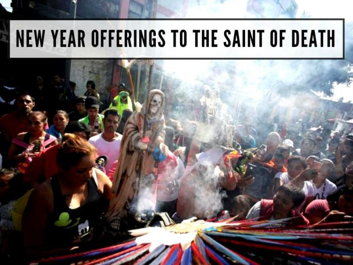 new year offerings to the saint of death n.