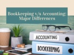 Bookkeeping v/s Accounting - Major Differences