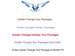 Golden Triangle Holiday Tour Packages   Golden Triangle Tour Package at ShubhTTC