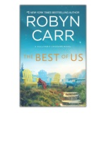 DOWNLOAD [PDF EPUB] The Best of Us By Robyn Carr [EBOOK KINDLE]
