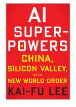[PDF] Free Download AI Superpowers By Kai-Fu Lee