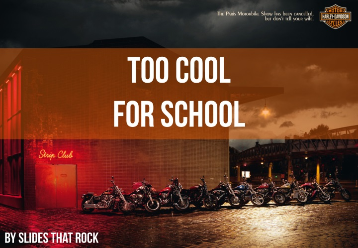 too cool for school n.
