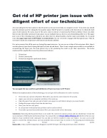 Get rid of HP printer jam issue with diligent effort of our technician