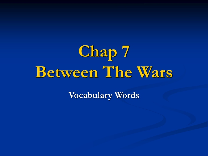 chap 7 between the wars n.