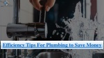 Efficiency Tips For Plumbing to Save Money