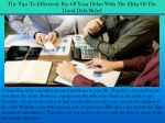 The Tips To Effectively Pay Of Your Debts With The Help Of The David Debt Relief