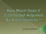 How Much Does It Cost To Get Adjusted By A Chiropractor?