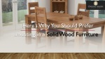 Here's Why You Should Prefer Investing in a Solid Wood Furniture