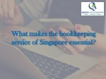What makes the bookkeeping service of Singapore essential?