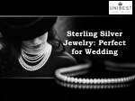 Sterling Silver Jewelry: Perfect for Wedding