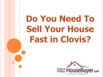 Sell Your House Fast in Clovis - Central Valley House Buyer