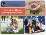 Most talented Family photography in Toronto