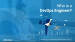 Who Is A DevOps Engineer? | DevOps Skills You Must Master | DevOps Engineer Master Program | Edureka