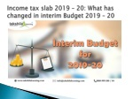 Income tax slab 2019 -20: What has changed in interim Budget 2019 - 2019