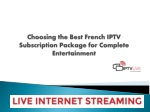 Choosing the Best French IPTV Subscription Package for Complete Entertainment