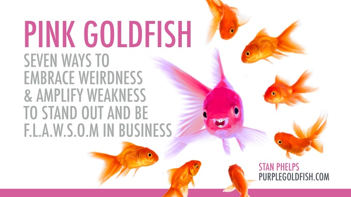pink goldfish seven ways to embrace weirdness n.
