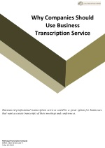 Why Companies Should Use Business Transcription Service