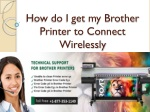 How do I get my Brother Printer to Connect Wirelessly