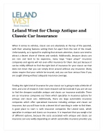 Leland West for Cheap Antique and Classic Car Insurance