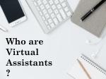 Virtual Assistant - Types of Virtual Assistant and Their Tasks