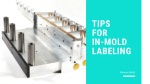 Tips For In-Mold Labeling