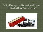 Why Dumpster Rental and How to Find a Best Contractor?