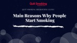 Main Reasons Why People Start Smoking | Quit Smoking Treatement