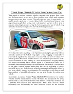 Vehicle Wraps Charlotte NC To Get Your Car in a Great Way