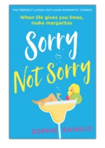 [PDF] Free Download Sorry Not Sorry By Sophie Ranald