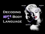 Decoding More Body Language