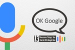13 Awesome Things You Can Do with Google Now