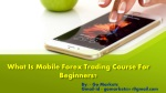 Mobile forex trading course for Beginners