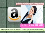Don't Ponder Too Much Before Calling Amazon Customer Service Phone Number 1-855-431-6111