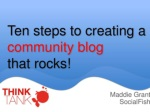 Ten steps to creating a community blog that rocks!