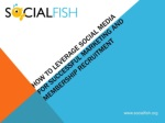How to Leverage Social Media For Successful Marketing and Membership Recruitment