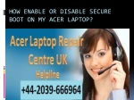 How Enable Or Disable Secure Boot On My Acer Laptop?