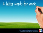 Employee engagement    4 letter words for work
