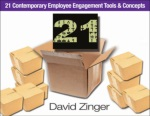 21 contemporary employee engagement tools and concepts david zinger