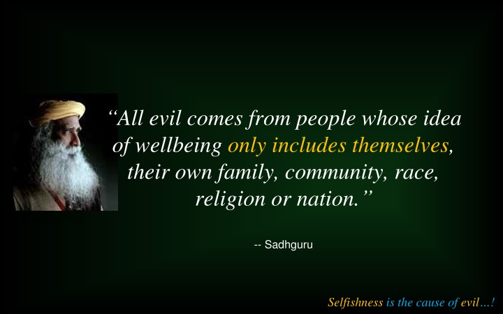 all evil comes from people whose idea n.