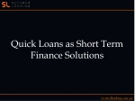 Quick Loans as Short Term Finance Solutions