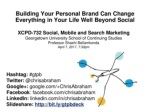 Building Your Personal Brand Can Change Everything in Your Life Well Beyond Social